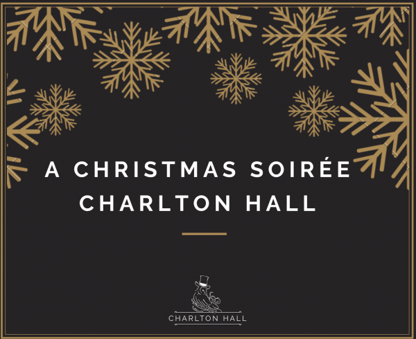 A Christmas Soirée at Charlton Hall