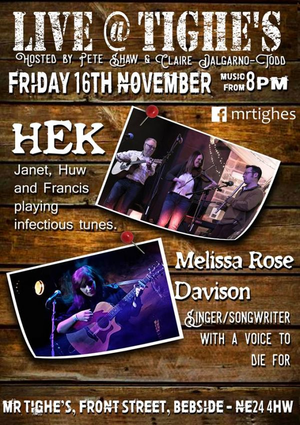 Hek & Melissa Rose Davison Live @ Mr Tighes