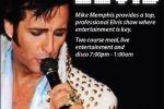 Mike Memphis as Elvis