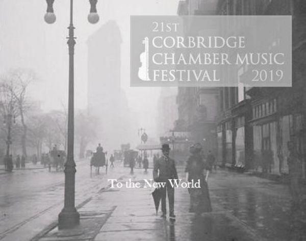 21st Corbridge Chamber Music Festival: To the New World