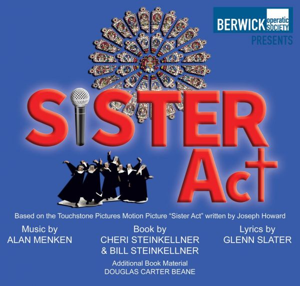 Berwick Operatic Society: Sister Act