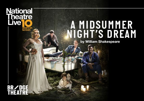 NT Live: A Midsummer Night's Dream (Filmed Live in front of an audience)