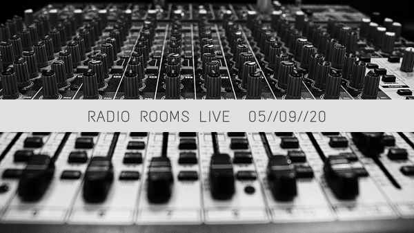 Radio Rooms Live // September