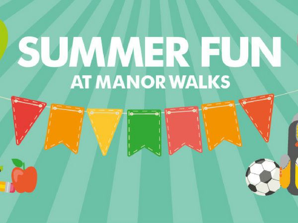 Summer Fun at Manor Walks