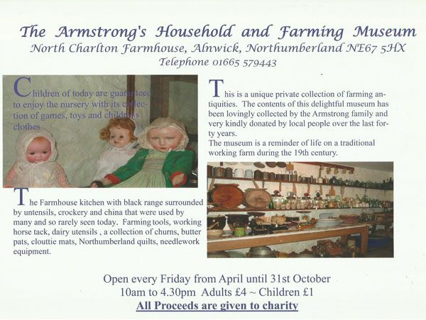 The Armstrong's Household & Farming Museum is near Laverock Law Holiday Cottages