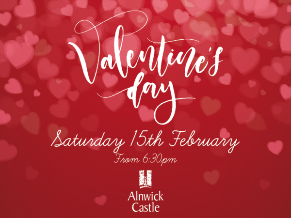 Valentine's Evening at Alnwick Castle